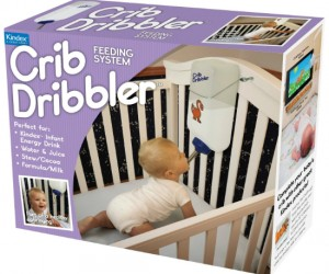 Crib Dribbler – Now taking care of your baby is just as easy as taking care of your pet hamster.