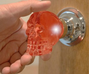 Crystal Skull Doorknob – Not only does it look really cool as is, it also lights up via LED as you touch it!