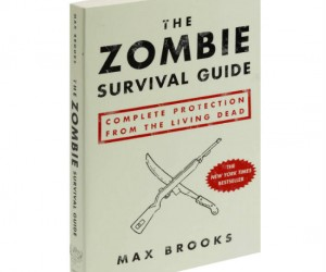 The Zombie Survival Guide – Your number one source for surviving those pesky Zombie Apocalypses