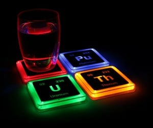 Light Up Element Coasters –  I wouldn't drink anything that included these radioactive elements in it if I were you…