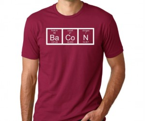 The Chemistry Of Bacon Tee – Do I sense an element of deliciousness?