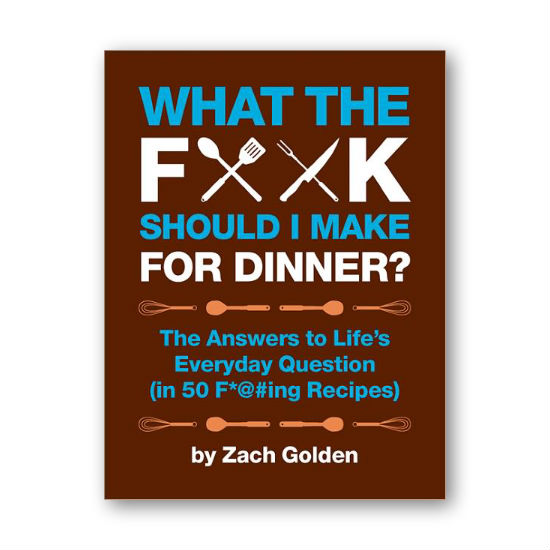 what the fuck should i make for dinner cookbook