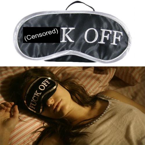 73d81f35fac F ck Off Sleep Mask - Shut Up And Take My Money