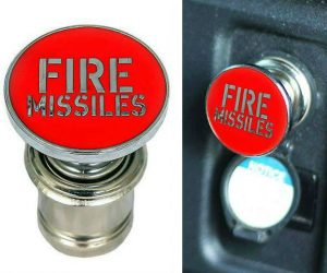 Fire Missiles Cigarette Lighter Button – Wouldn't it be nice to fire off a couple missiles during rush hour traffic? #auto