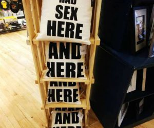 We Had Sex Here Throw Pillows – Who knows you might need about 30 of these.