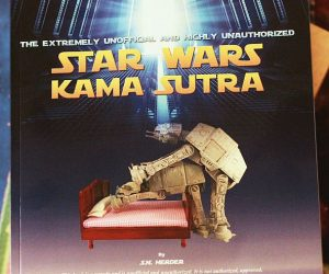 Star Wars Kama Sutra Book – This book was created for Star Wars fans with a slightly twisted sense of humor. It is a parody of the characters in the