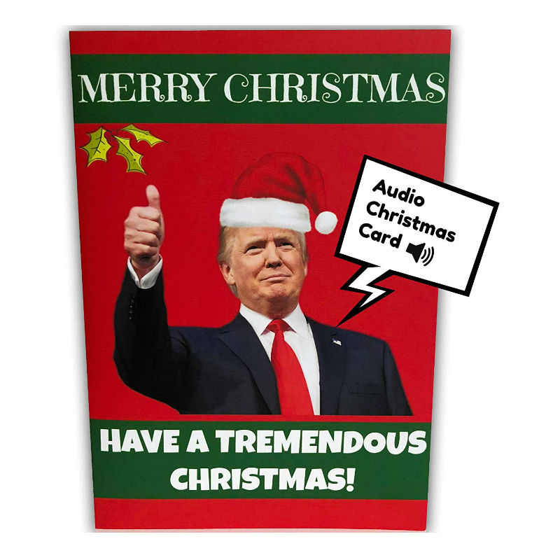 Donald Trump Audio Christmas Card Shut Up And Take My Money