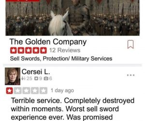 Cersei Golden Company Yelp Review – meme Worst sell sword experience ever!