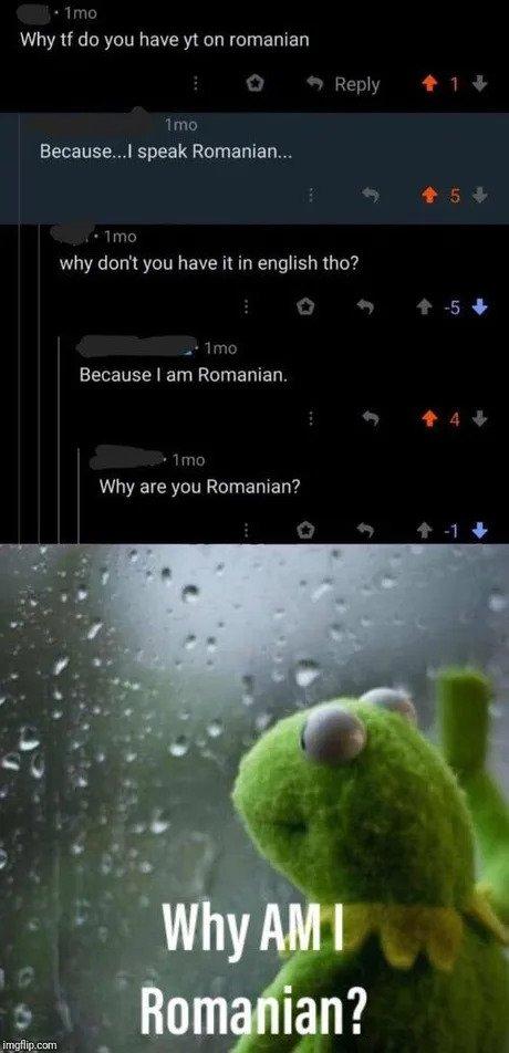 why am i romanian meme