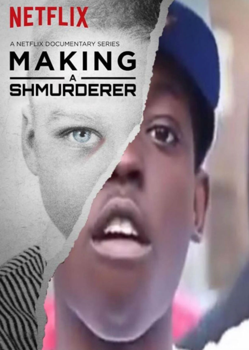 making a shmurderer