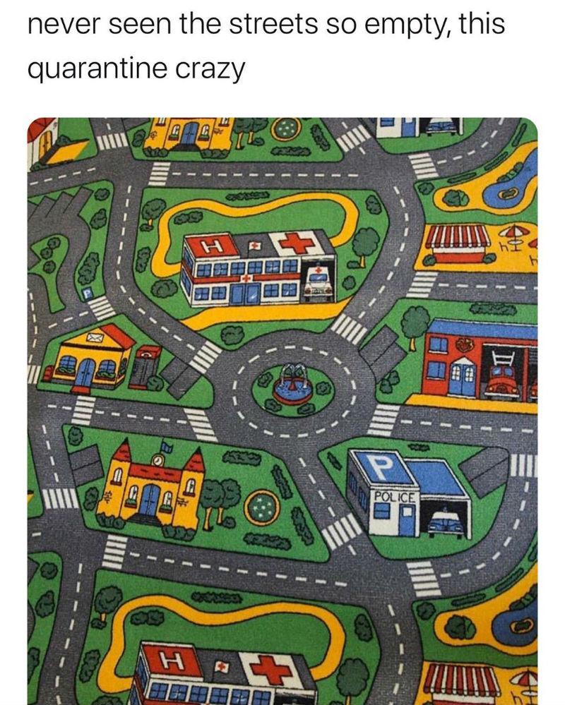never seen the street so empty this quarantine crazy meme