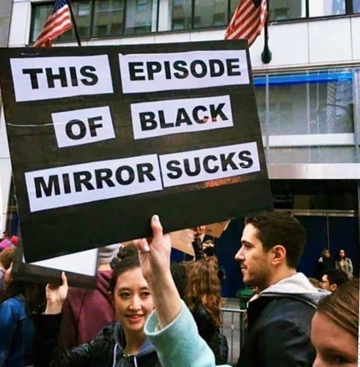 Black Mirror Christmas Special 2020 This Episode Of Black Mirror Sucks Sign   Meme   Shut Up And Take