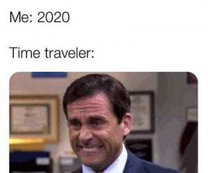 Time Traveler What Year Is It Me 2020 – Corona Virus Meme