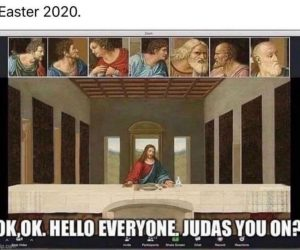 Easter 2020 Judas you on? Last supper zoom meme