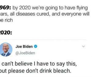 Biden Please Don't Drink Bleach Tweet