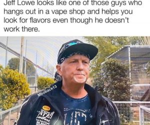 Jeff Lowe Looks Like One Of Those Guys Who Hangs Out In A Vape Shop – Tiger King Meme