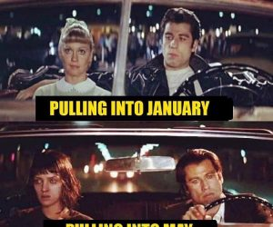 Pulling into January vs Pulling into May meme