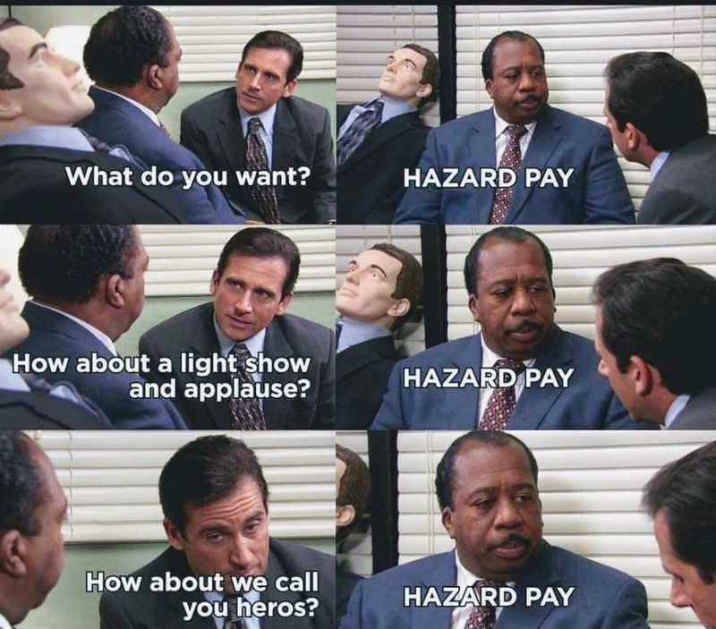 what do you want hazard pay