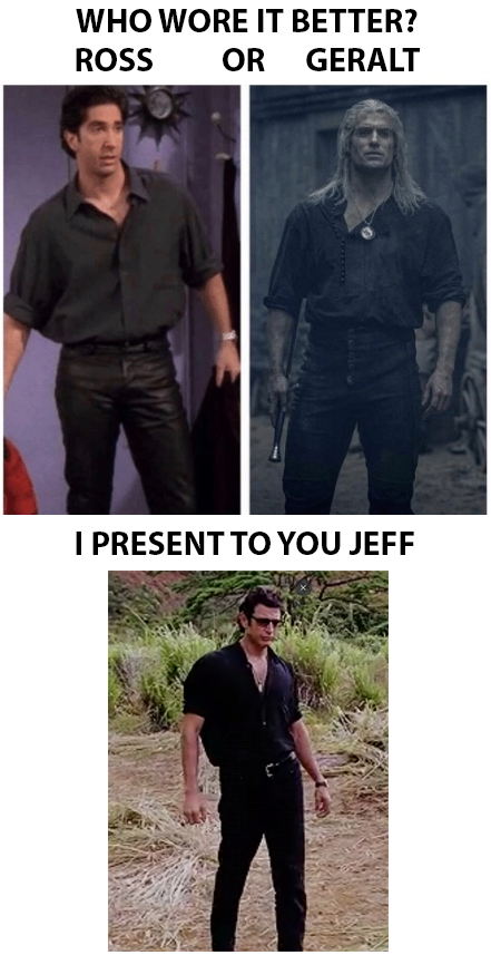 who wore it better ross or geralt