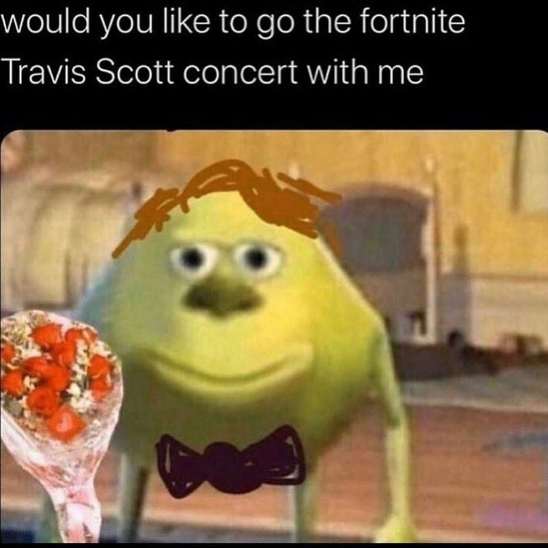 would you like to go to the travis scott concert with meme