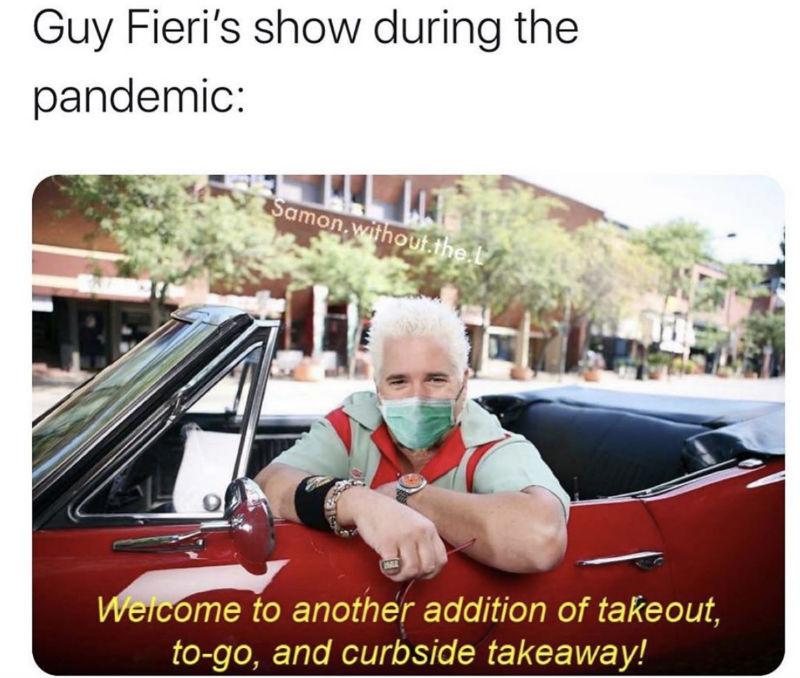 guy fieri show during pandemic meme