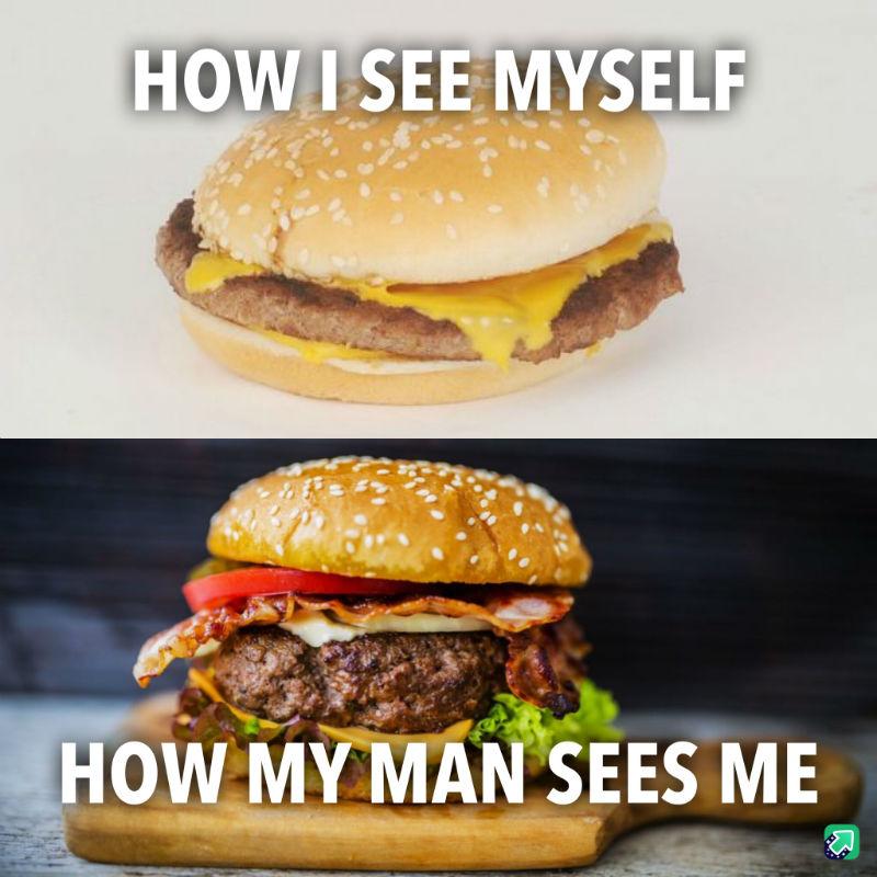 how i see myself vs how my man sees me meme