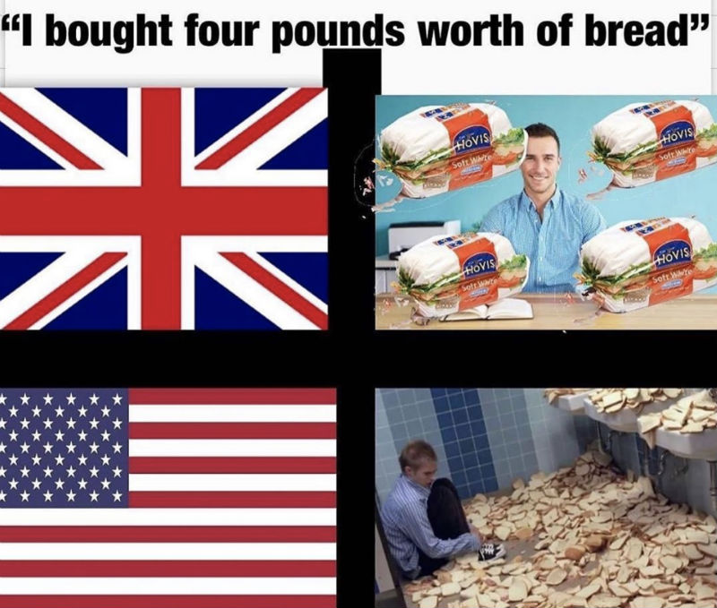 i bought four pounds worth of bread meme