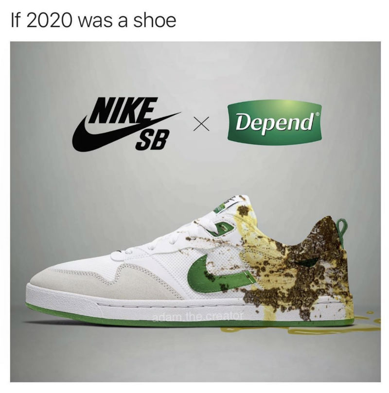 if 2020 was a shoe nike depends