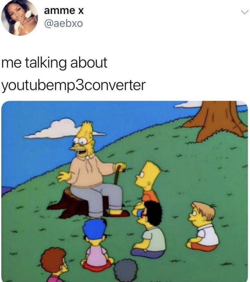 me talking about youtubemp3converter meme