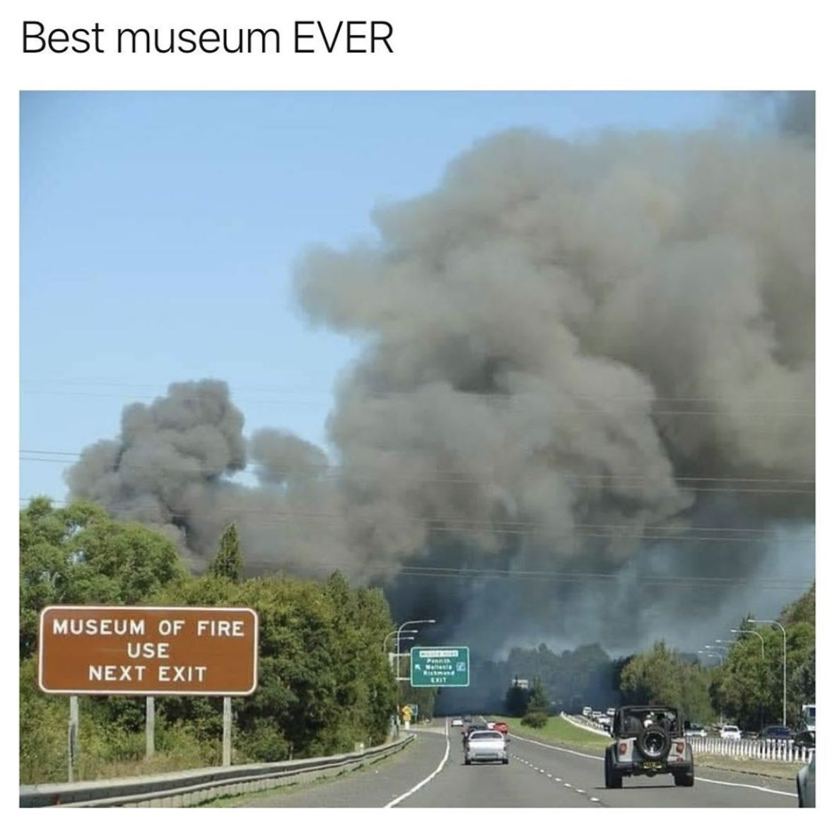museum of fire use meme