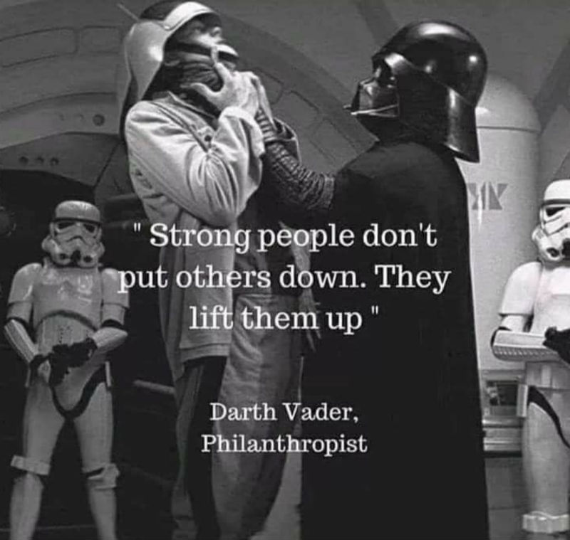 strong people dont put others down