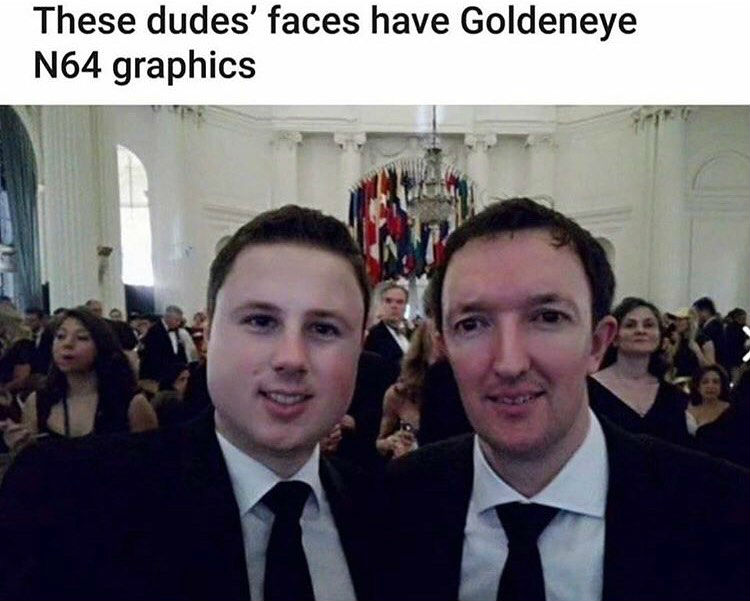 these dudes face have n64 goldeneye graphics meme