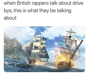 When British Rappers Talk About Drive Bys – Meme