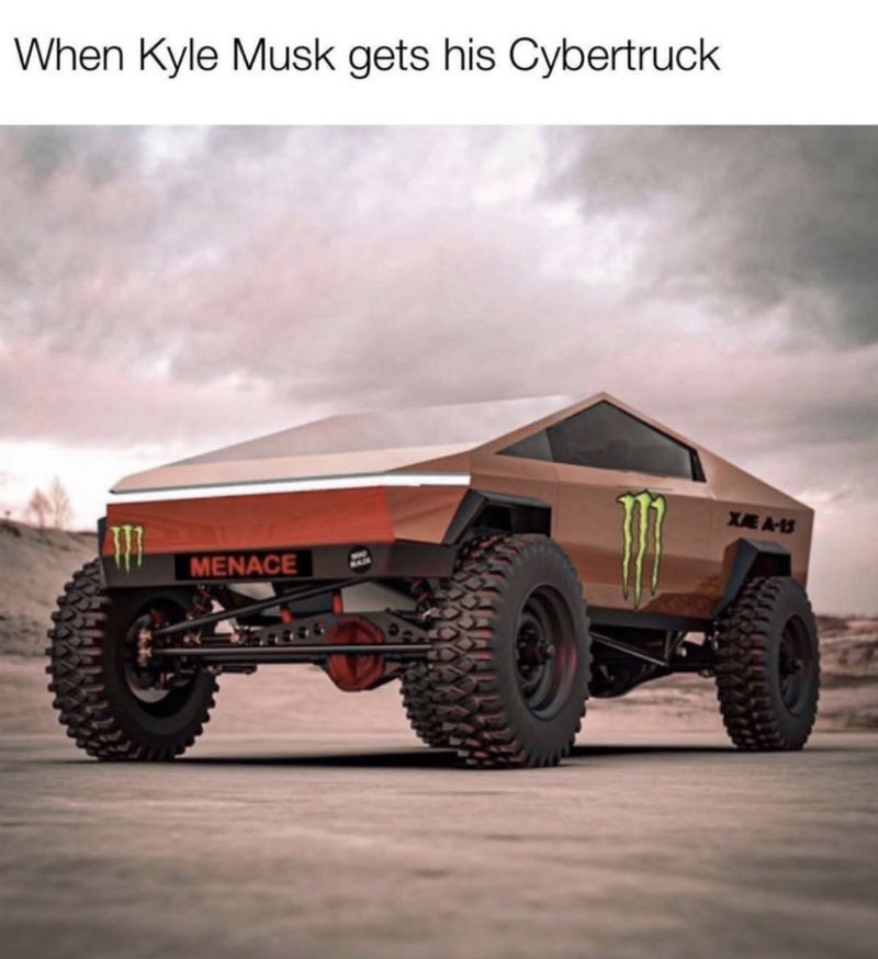 when kyle musk gets his cybertruck meme