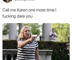 Call Me Karen One More Time – Meme