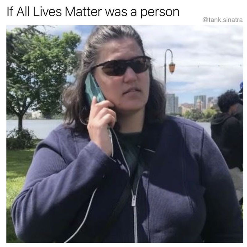 if all lives matter was a person
