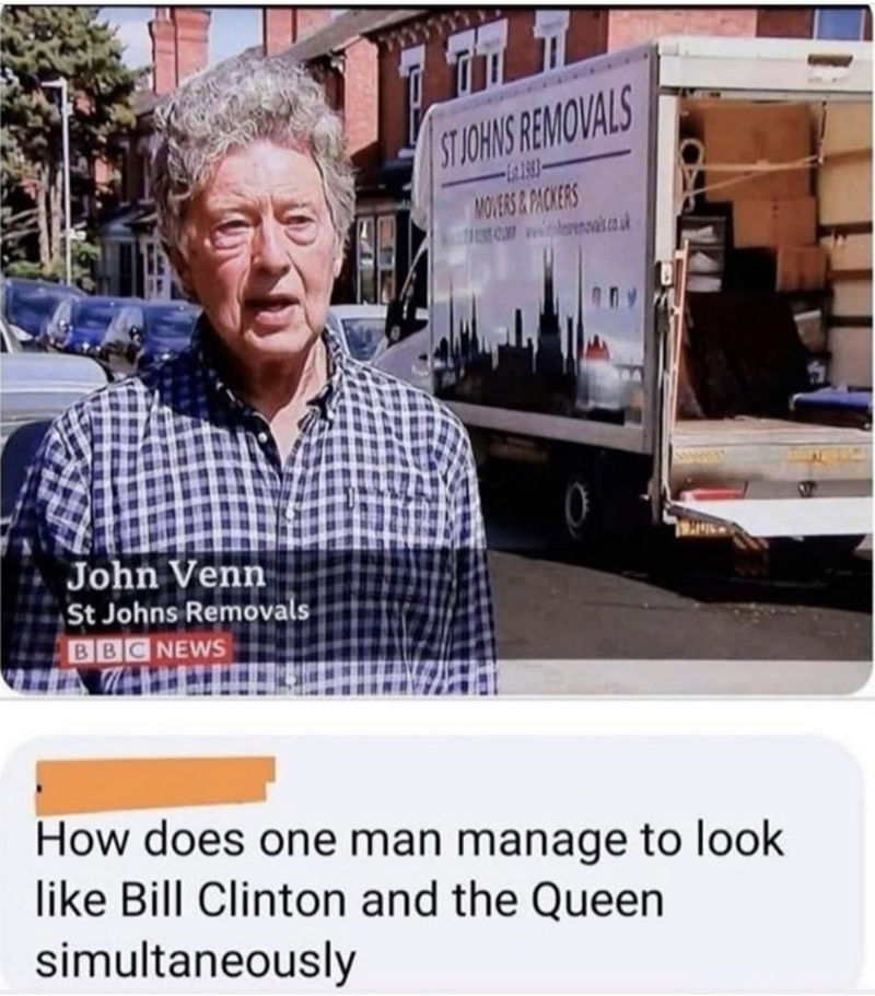 man looks like bill clinton and the queen