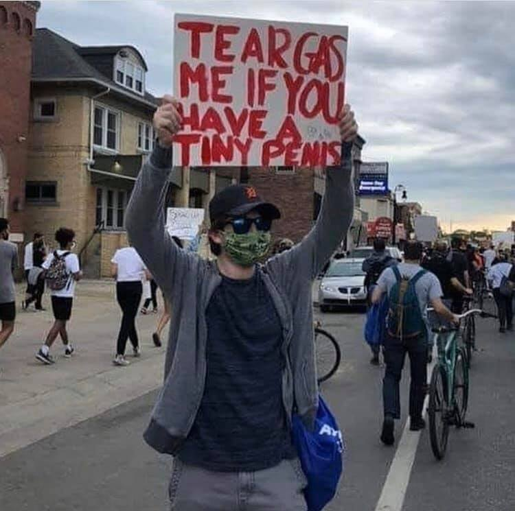 tear gas me if you have a tiny penis