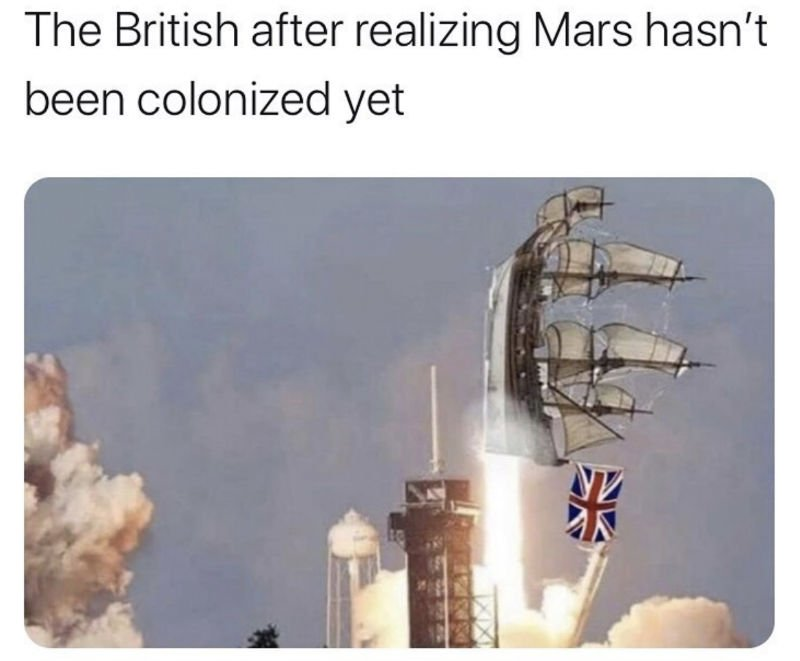 the british after realizing space hasn't been colonized