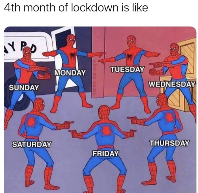 4th month of lockdown