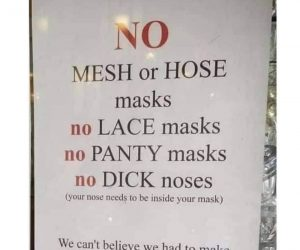No Dick Noses Mask Sign