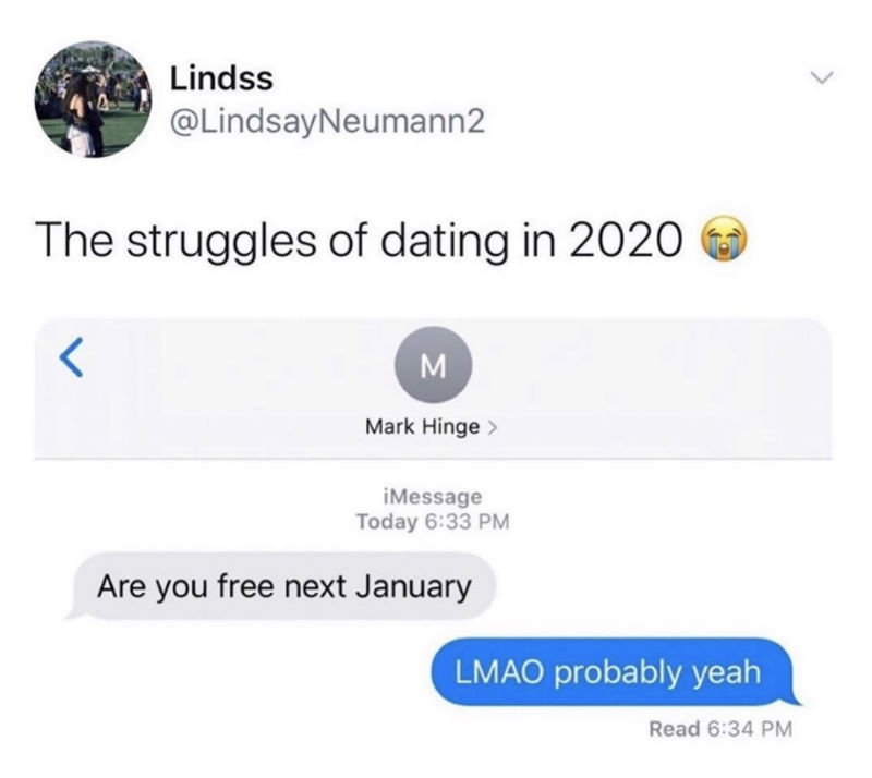 the struggles of dating in 2020