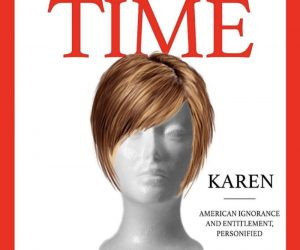 Time Person Of The Year Karen – Meme