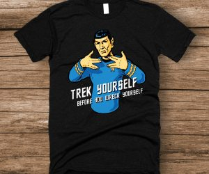 Trek Yourself Before You Wreck Yourself Spock Shirt – Perfect gift for Star Trek fans!