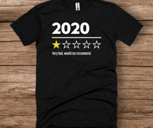 2020 1-Star Review Shirt – Perfect shirt for this year!