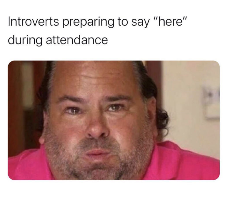 introverts preparing to say here