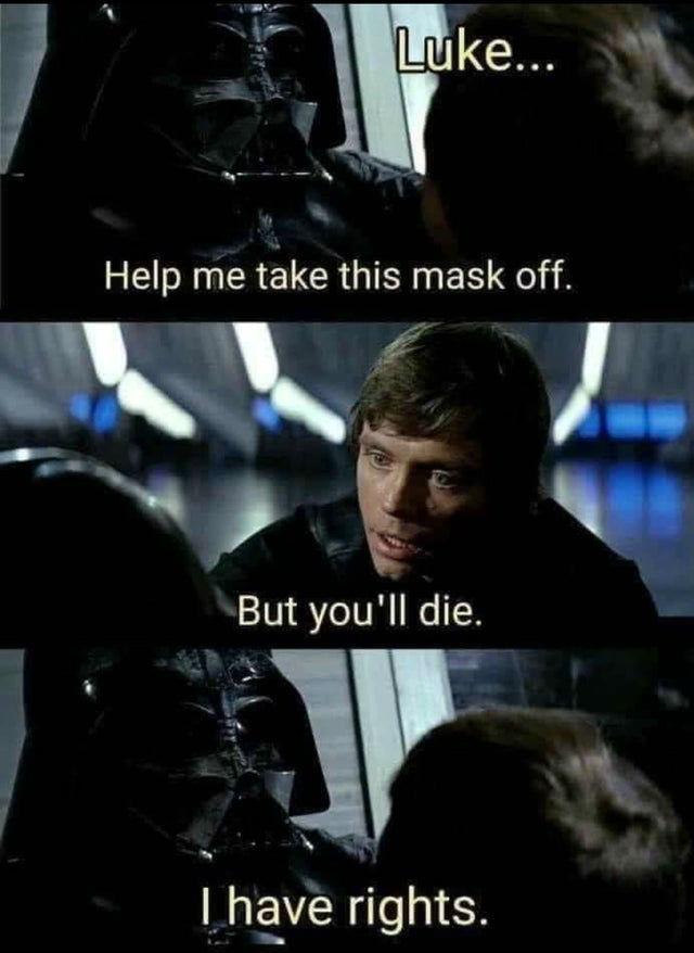 luke help me take this mask off