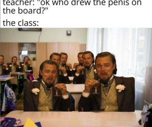 Teacher Who Drew The Penis On The Board – Laughing Leo Meme