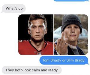 Tom Shady Or Slim Brady – Meme