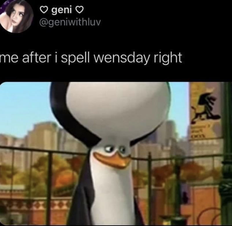 me after i spell wensday